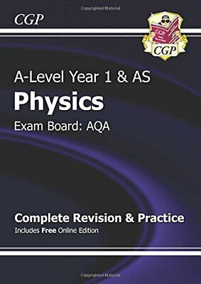A-Level Physics: AQA Year 1 & AS Complete Revision & Practice wi... by CGP Books