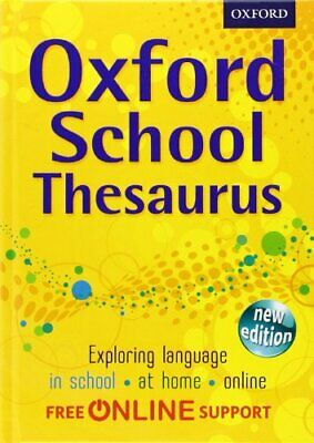 Oxford School Thesaurus by Oxford Dictionaries Book The Cheap Fast Free Post