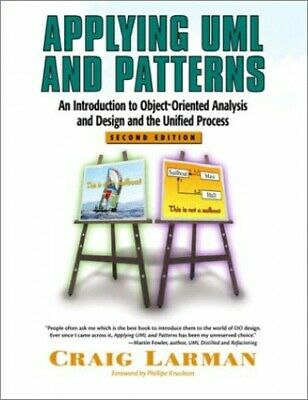 Applying UML and Patterns: An Introduction to Objec... by Larman, Craig Hardback