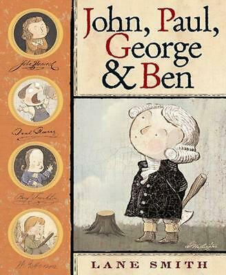 John, Paul, George & Ben by Lane Smith (English) Hardcover Book Free Shipping!