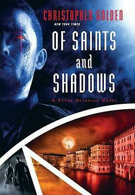 Of Saints and Shadows by Christopher Golden (English) Hardcover Book Free Shippi