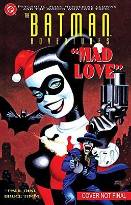 Batman Adventures: Mad Love Deluxe Edition HC By  Paul Dini