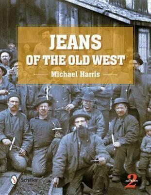 Jeans of the Old West by Michael Harris Hardcover Book (English)