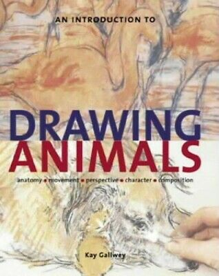 An Introduction to Drawing Animals by Gallwey, Kay Paperback Book The Cheap Fast
