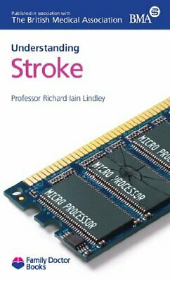Stroke (Understanding) (Family Doctor Books) by Richard I. Lindley Book The