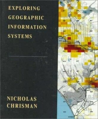 Exploring Geographic Information Systems by Chrisman, Nicholas Hardback Book The