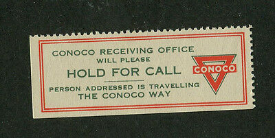 Vintage Poster Stamp Label CONOCO GAS Hold for Call Receiving Office #IM