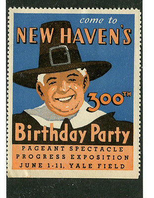 Vintage Poster Stamp Label NEW HAVEN CT 300th Birthday Party Pilgrim Yale Field