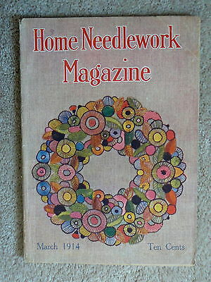 Home Needlework Magazine - March 1914  - Crochet Embroidery - Good Condition