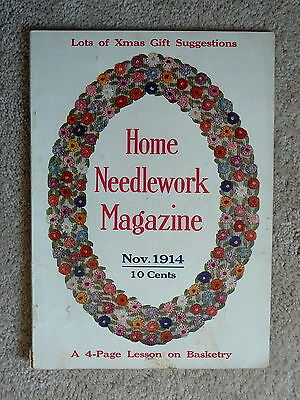 Home Needlework Magazine - November 1914 - Crochet Embroidery - Good Condition