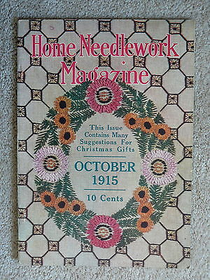 Home Needlework Magazine - October 1915  - Crochet Embroidery - Very Good