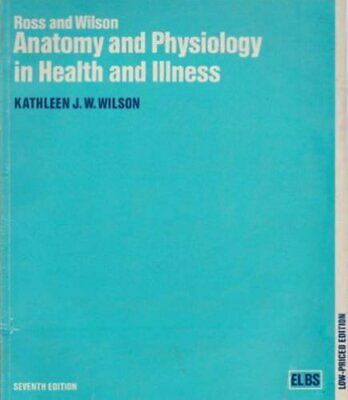 Ross/Wilson Anatomy/Physiology by Wilson, Kathleen J.W. Paperback Book The Cheap