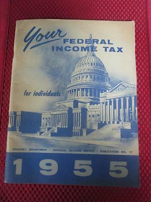 Vintage 1955 Federal Income Tax Booklet for Individuals - Pub. 17 Collectable