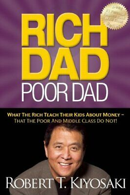 Rich Dad Poor Dad by Kiyosaki, Robert T Paperback Book The Cheap Fast Free Post