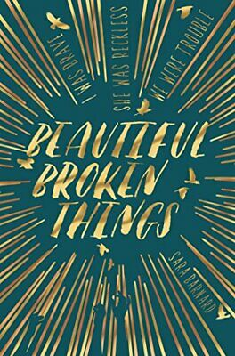 Beautiful Broken Things by Barnard, Sara Book The Cheap Fast Free Post