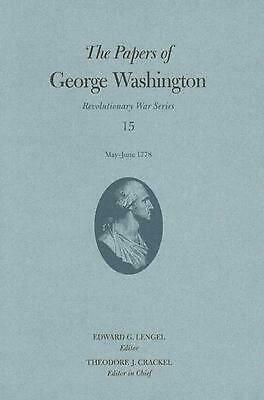 The Papers of George Washington, Revolutionary War Volume 15 by George Washingto