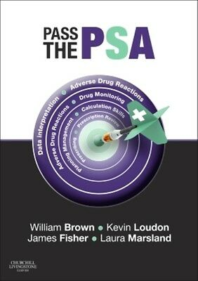 Pass the PSA, 1e (Paperback), Brown, Will, Loudon, Kevin W., Fish. 9780702055188