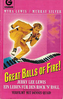 Great Balls of Fire! Jerry Lee Lewis Myra  Silver Lewis
