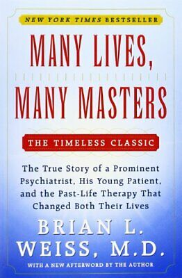Many Lives Many Masters: The true story of a prom... by Brian L. Weiss Paperback