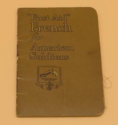 1917 Victor Talking Machine First Aid French American Soldiers Guide World War I
