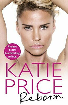 Reborn by Price, Katie Book The Cheap Fast Free Post