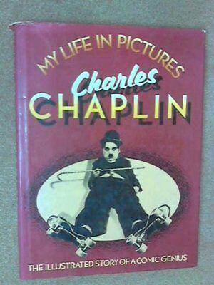My Life in Pictures by Chaplin, Charlie Hardback Book The Cheap Fast Free Post