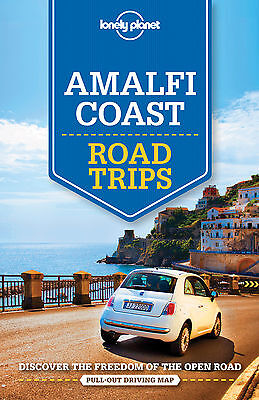 Lonely Planet Amalfi Coast Road Trips (Travel Guide) BRAND NEW 9781760340551