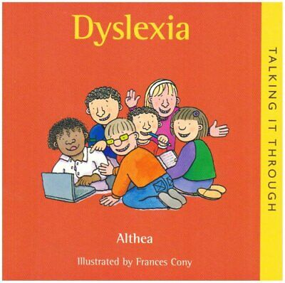 Dyslexia (Talking It Through) by Althea Paperback Book The Cheap Fast Free Post