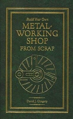 Build Your Own Metal Working Shop from Scrap (7 vols) HARDBACK (Gingery book)