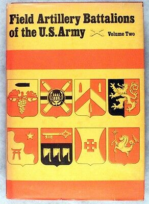 Military Reference Book:  Field Artillery Bn's of the U.S. Army, Vol 2 - Sawicki