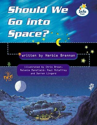 Should we go to space? Info Trail Fluent Book 12 (... by Coles, Martin Paperback