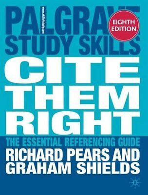 Cite them right: The essential referencing guide... by Shields, Graham Paperback