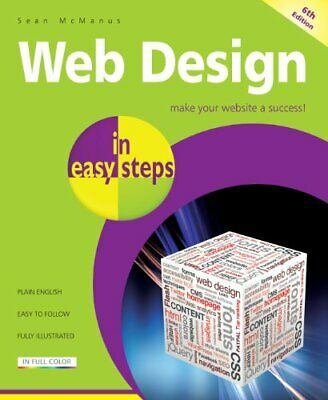 Web Design in easy steps, 6th Edition by Sean McManus Book The Cheap Fast Free
