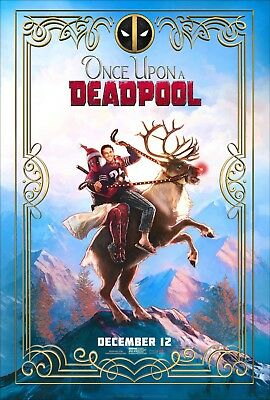Marvel ONCE UPON A DEADPOOL 2018 Advance Teaser DS 2 Sided 27x40 US Movie Poster