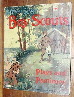 "BSA Boy Scout Book ""American Boy Scouts Plays and Pastimes"" c.1912"