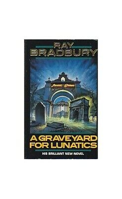 A Graveyard for Lunatics by Bradbury, Ray Paperback Book The Cheap Fast Free