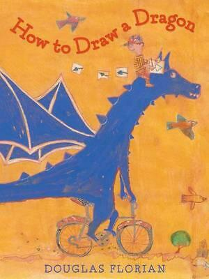 How to Draw a Dragon by Douglas Florian (English) Hardcover Book Free Shipping!
