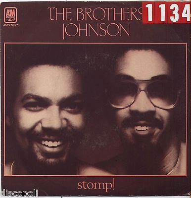 """THE BROTHERS JOHNSON - Stomp VINYL 7"""" 45 LP ITALY 1980 VG+ COVER  VG- CONDITION"""