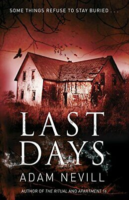 Last Days by Nevill, Adam Book The Cheap Fast Free Post
