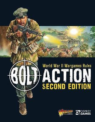 Bolt Action: World War II Wargames Rules: Second Edition: 2nd Edition by Warlord