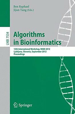 Algorithms in Bioinformatics: 12th International Workshop, WABI 2012, Ljubljana,