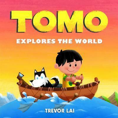 Tomo Explores the World by Trevor Lai (English) Hardcover Book Free Shipping!