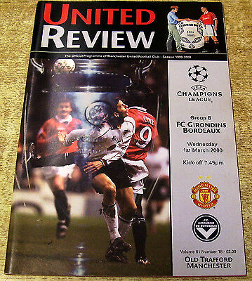 1999/00 CHAMPIONS LEAGUE - MANCHESTER UNITED v GIRONDINS BORDEAUX - 1 MARCH 2000