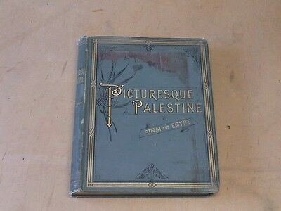 Picturesque Palestine, Sinai and Egypt, Colonel Sir Charles W. Wilson (Ed.), Goo