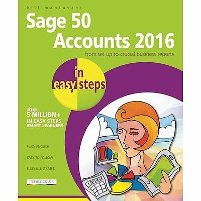 Sage 50 Accounts 2016 in easy steps - Paperback NEW Mantovani, Bill 2016-05-11