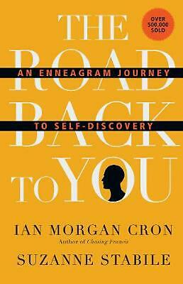 The Road Back to You: An Enneagram Journey to Self-Discovery by Ian Morgan Cron