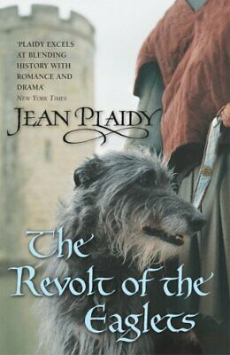 The Revolt of the Eaglets: (Plantagenet Saga) by Plaidy, Jean Paperback Book The
