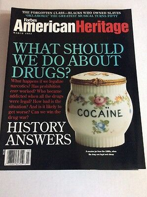 MAR 1993 American Heritage- Forbes Magazine UNREAD What Should We Do About Drugs