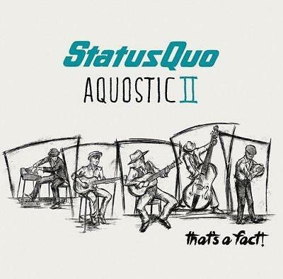 Status Quo - Aquostic II (2) - That's A Fact! (NEW CD)