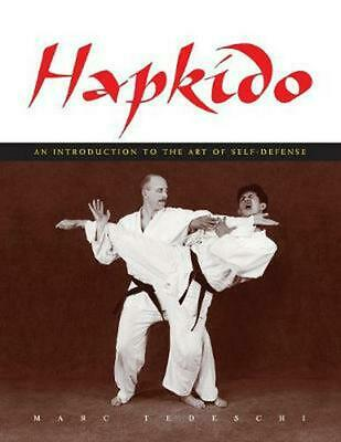 Hapkido: An Introduction to the Art of Self-Defense by Marc Tedeschi (English) P